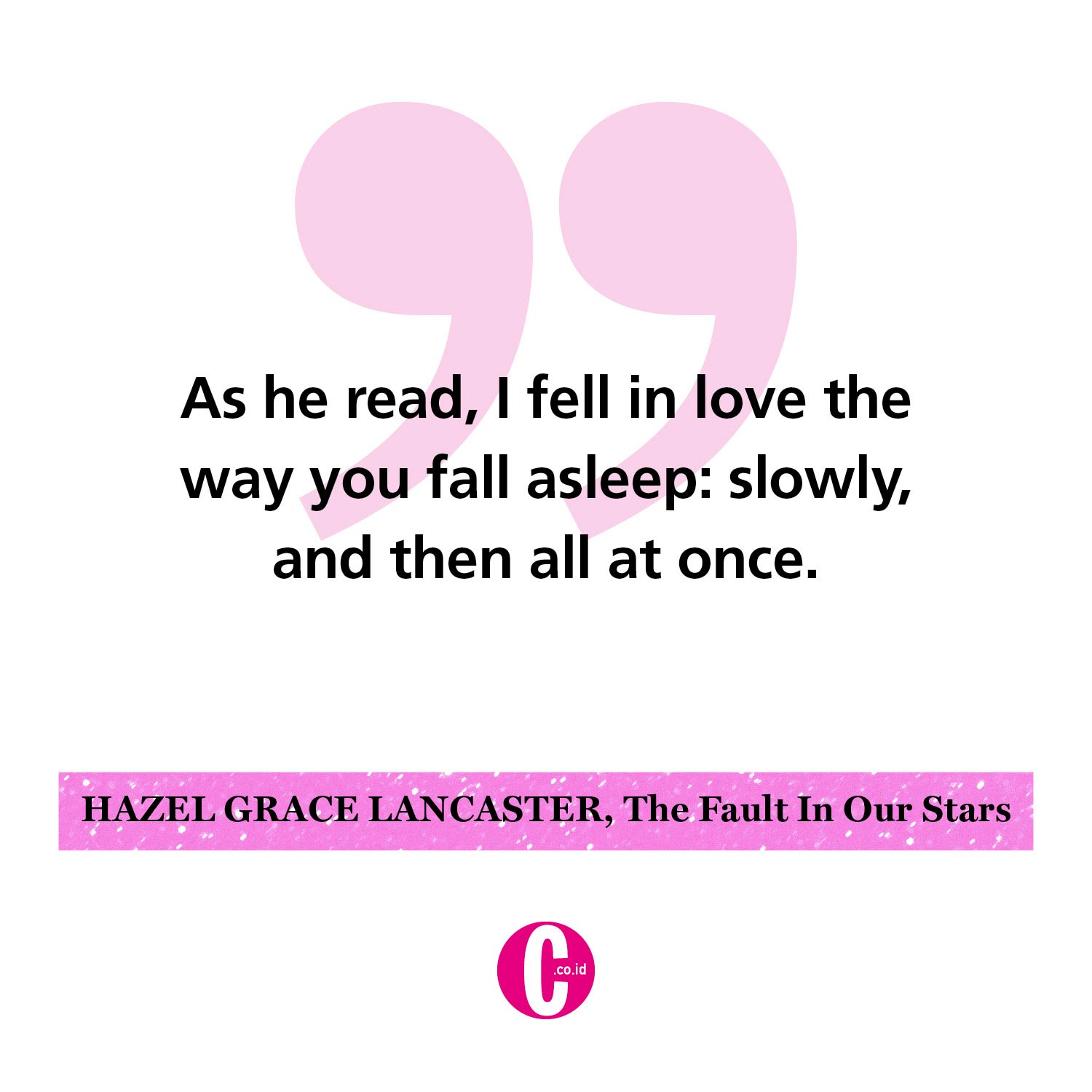 Kata-kata romantis dari Hazel Grace Lancaster, The Fault in Our Stars
