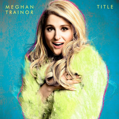 "Title, ""Bubbly""-nya Album Pertama Meghan Trainor"