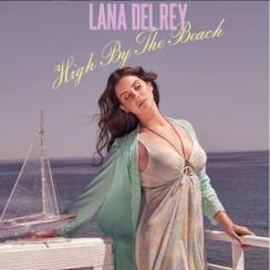 Lana Del Rey: High By The Beach