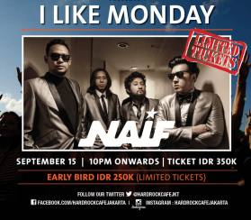 Hard Rock Cafe Jakarta Gandeng NAIF di I LIKE MONDAY