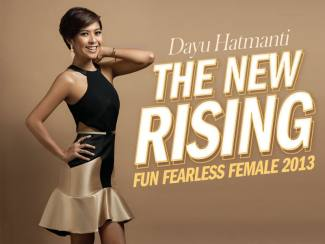 Dayu Hatmanti:The New Rising Fun Fearless Female 2013