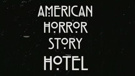 Must See Television:  American Horror Story – Hotel