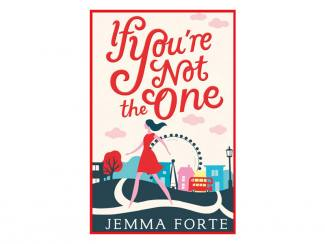 IF YOU'RE NOT THE ONE – JEMMA FORTE