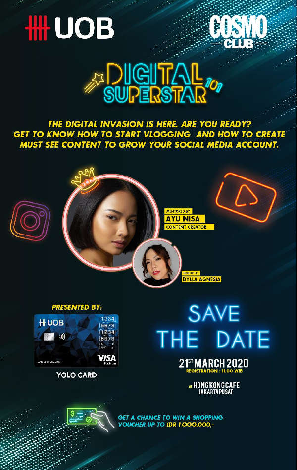 Cosmo Club - Digital Superstar 101 with UOB YOLO